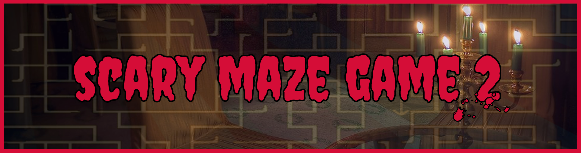 Scary Maze Game 2